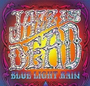 Jazz Is Dead Blue Light Rain