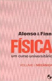 Fisica Um Curso Universitario Vol 1 Meca Alonso E Finn