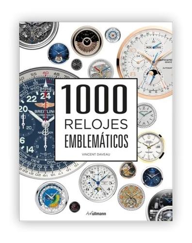 1000 Relojes Emblematicos (t.d)