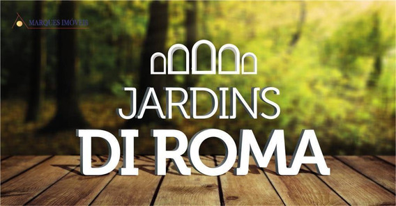 Terreno À Venda, 300 M² A Partir De R$ 221.110 - Condomínio Jardins Di Roma - Indaiatuba/sp - Te4395