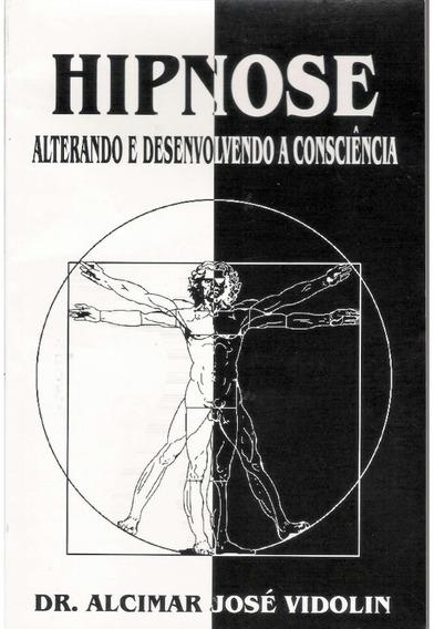 HipnoseAlterando E Desenvolvendo A Consciência