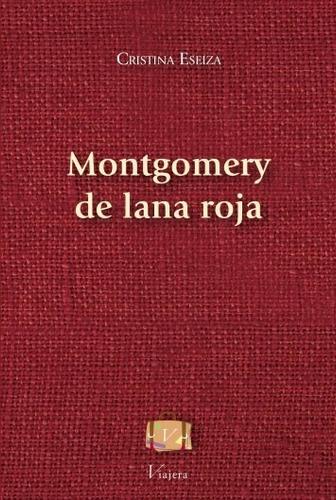 Libro Cuentos Montgomery De Lana Roja C. Eseiza Viajera Ed.