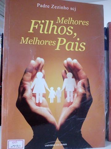 Livros Melhores Filhos, Melhores Pais