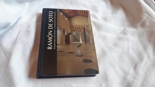 Ramón De Soto Arquitecturas Del Silencio Cc Recoleta