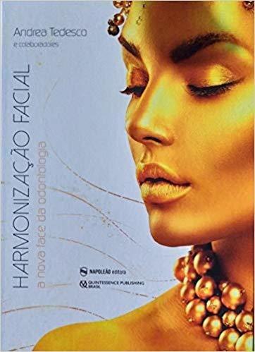 Livro Harmonização Facial A Nova Face Da Odontologia,tedesco