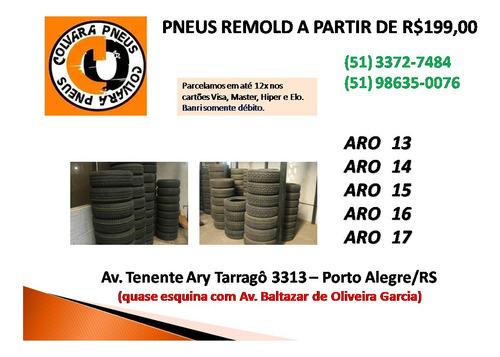 Pneus Remoldados A Partir De R$199,00