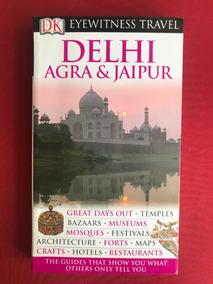 Livro - Delhi, Agra & Jaipur - Eyewitness Travel - Ed. Dk