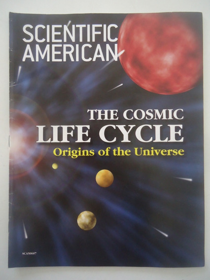 Scientific American - The Cosmic Life Cycle - Origens Of