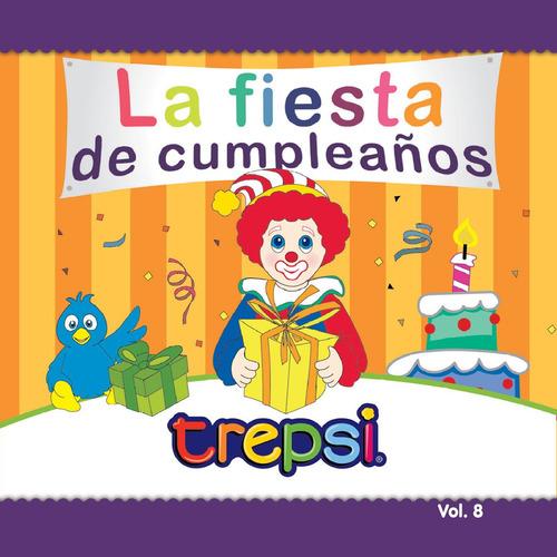 Cd Vol 8 Trepsi Musica Infantil La Fiesta De Cumpleaños