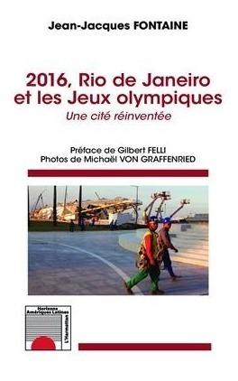2016, Rio De Janeiro Et Les Jeux Olympiques