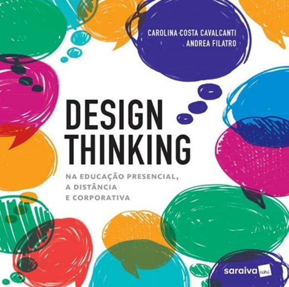 Design Thinking - Para Educacao Presencial, A Distancia E