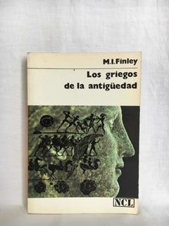 Los Griegos De La Antigüedad - M. I. Finley - Labor
