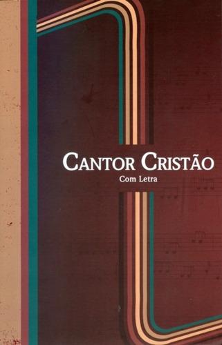 Hinário Cantor Cristão Letra Grande 14x21 - Brochura