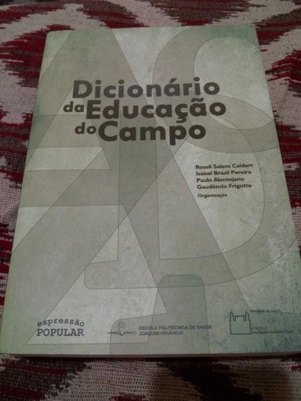 Dicionário De Educação Do Campo - Vários Autores