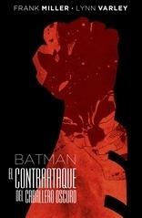 Comic Batman: El Contraataque Del Caballero Oscuro (deluxe)
