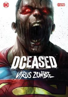 Cómic, Dc, Dceased : Virus Zombie Ovni Press