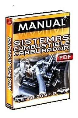 Manual  Sistema De Combustible Con Carburador E Inyección