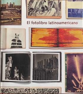 El Fotolibro Latinoamericano. Horacio Fernández. F Televisa