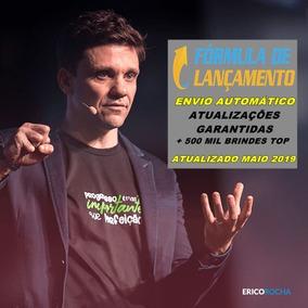 Fórmula De Lançamento Maio 2019 Érico Rocha +300 Mil Brinde
