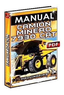 Manual De Capacitación Camión Minero 793d Caterpillar