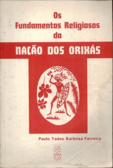 Livro - Apost Os Fundamentos Religiosos Da Nação Dos Orixas