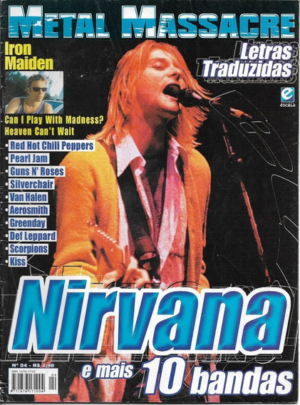 Revista Metal Massacre 04 - Nirvana,iron Maiden,kiss,escorpi