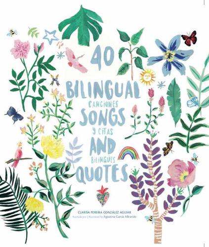40 Bilingual Songs And Quotes   Canciones Y Citas Bilingües