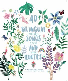 40 Bilingual Songs And Quotes | Canciones Y Citas Bilingües