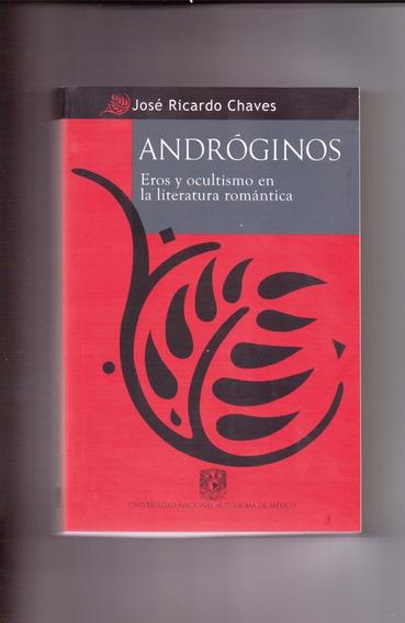 Andróginos. Eros Y Ocultismo En La Literatura Romántica.