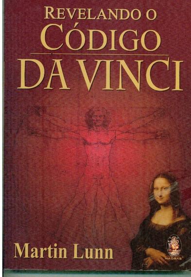 Livro Revelando O Código Da Vinci - Martin Lunn