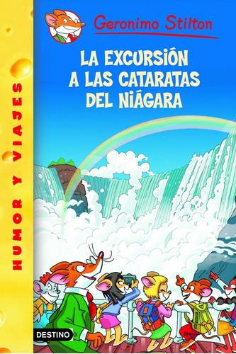 Imagen 1 de 2 de La Excursión A Las Cataratas Del Niágara Geronimo Stilton