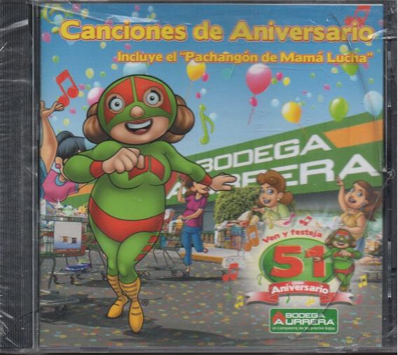 Bodega Aurrerá / Canciones De Aniversario 51 Mamá Lucha Cd