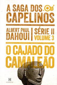 A Saga Dos Capilinos, Série 2, O Cajado Do Camaleão