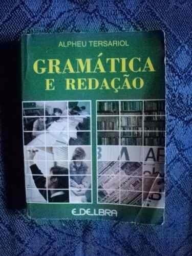 Livro - Gramatica E Redação - Alpheu Tersariol F20
