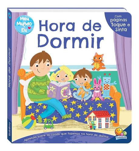 Livro Toque E Sinta Hora De Dormir Todolivro