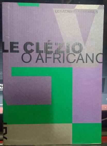 O Africano Le Clézio Cosacnaify Portátil