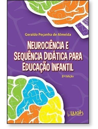 Neurociência E Sequência Didática Para Educação Infantil