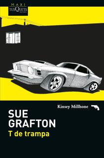 T De Trampa De Sue Grafton - Tusquets