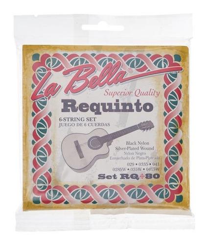 Encordado La Bella Rq80 Para Requinto Cuerdas De Nylon