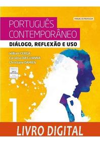 Português Contemporâneo - Diálogo, Reflexão E Uso - Ano 1