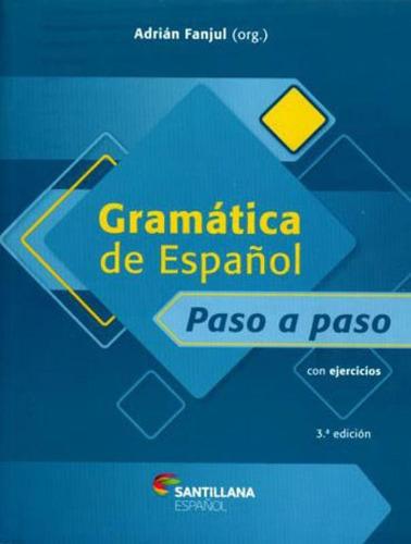 Imagem 1 de 1 de Gramatica De Espanol - Paso A Paso - Con Ejercicios