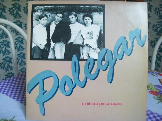 Lp. Polegar-ela Não Liga Disco Mix Promocional Novo 1990 .