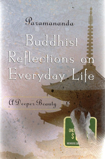 B - Paramananda - Buddhist Reflections On Everyday Life