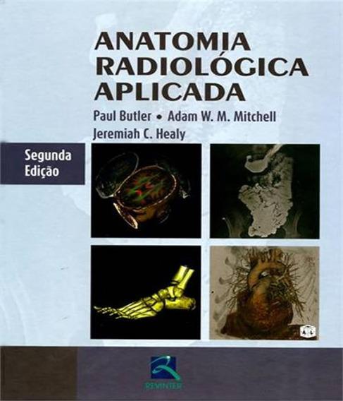 Anatomia Radiologica Aplicada - 02 Ed