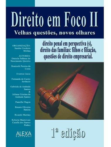 Imagem 1 de 1 de Direito Em Foco Ii - Velhas Questões, Novos Olhares