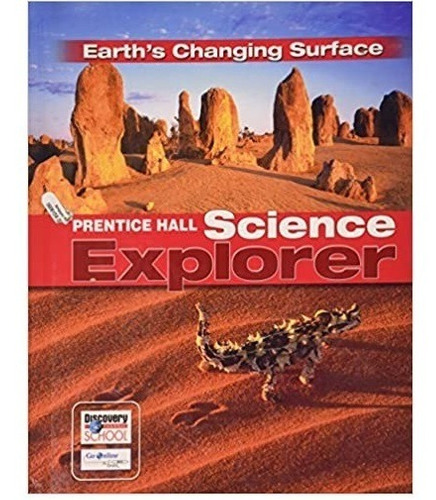 Prentice Hall Science Explorer. Earth's Changing Surface