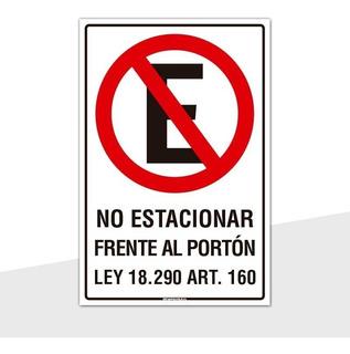 Señaletica No Estacionar Frente Al Portón Ley 18290 30x20cm