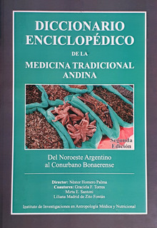 Diccionario Enciclopédico De La Medicina Tradicional Andina