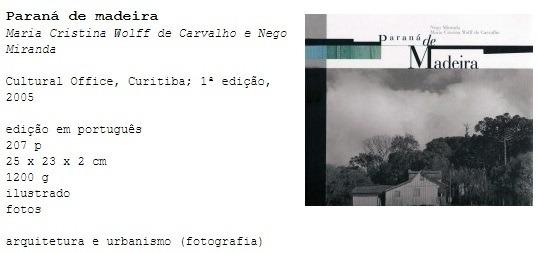 Paraná De Madeira Maria Cristina Wolff Carvalho Nego Miranda