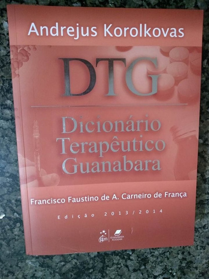 Dicionário Terapêutico Guanabara - Edição 2011 / 2012